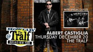Tralf Music Hall‎ Albert Castiglia w/ Mercury Blues Band at The Tralf @ Tralf Music Hall | Buffalo | New York | United States